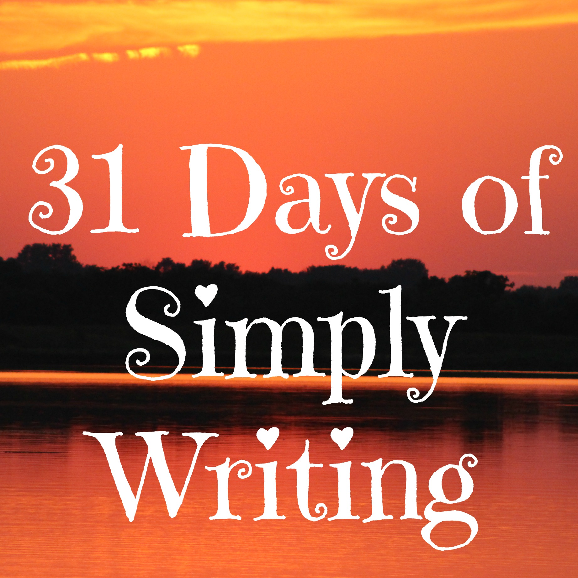 31 Days of Simply Writing